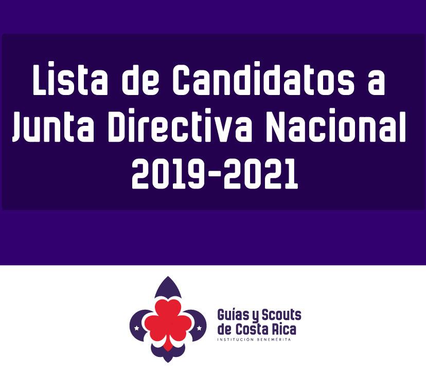 LISTA OFICIAL DE CANDIDATOS PARA PUESTOS DE JUNTA DIRECTIVA NACIONAL 2019-2021