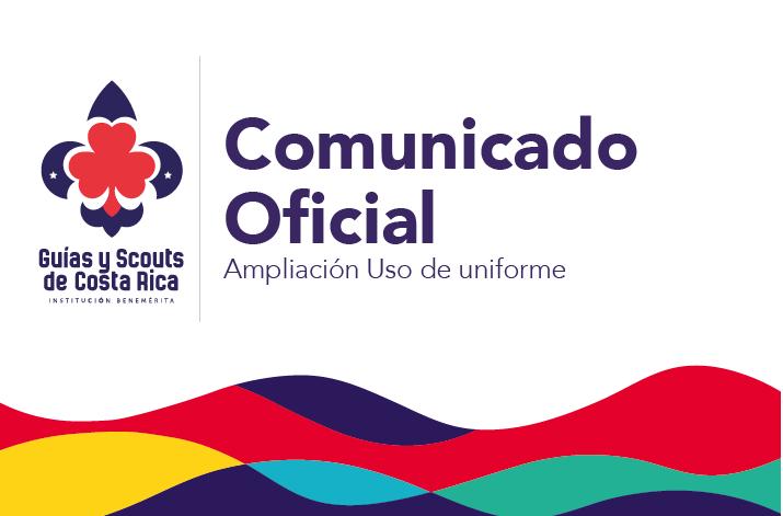 Comunicado oficial Ampliación Uso de uniforme