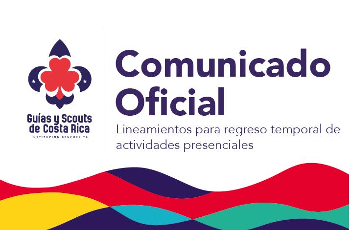 Comunicado oficial:  Lineamientos para regreso temporal de actividades presenciales